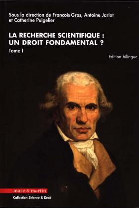 La recherche scientifique : un droit fondamental ?