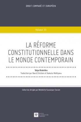 La réforme constitutionnelle dans le monde contemporain