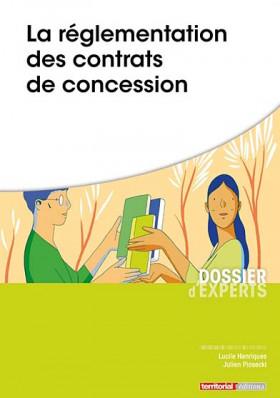 La réglementation des contrats de concession