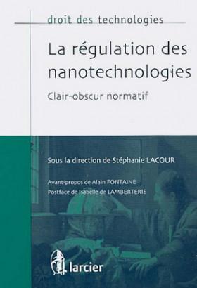 La régulation des nanotechnologies