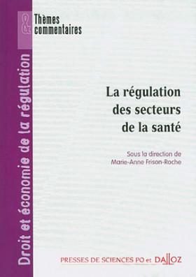 La régulation des secteurs de la santé
