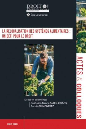 La relocalisation des systèmes alimentaires : un défi pour le droit
