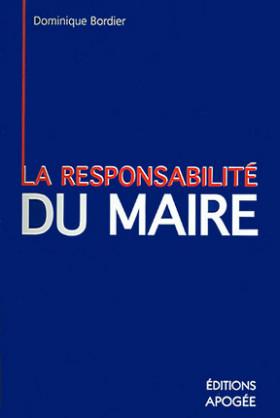 La responsabilité du maire