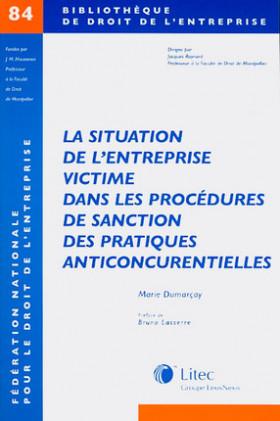La situation de l'entreprise victime dans les procédures de sanction des pratiques anticoncurrentielles