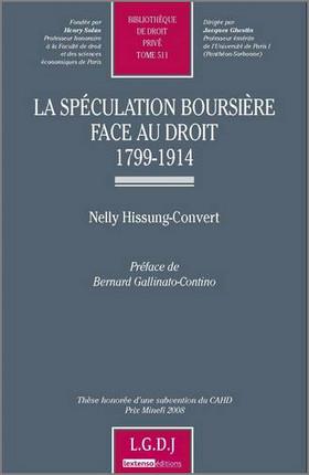 La spéculation boursière face au droit 1799-1914