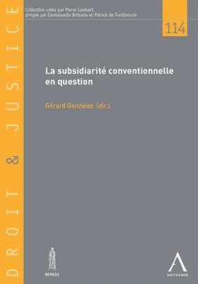 La subsidiarité conventionnelle en question