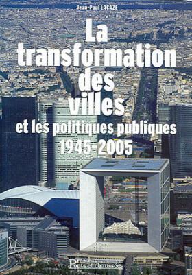 La transformation des villes