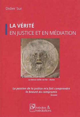 La vérité en justice et en médiation