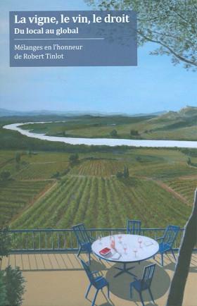 La vigne, le vin et le droit : du local au global (coffret)