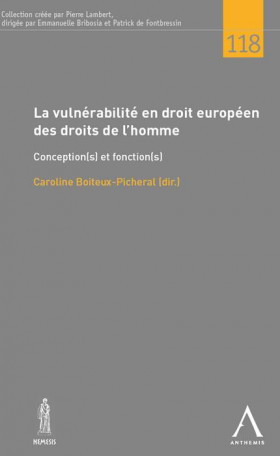 La vulnérabilité en droit européen des droits de l'homme