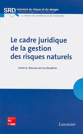 Le cadre juridique de la gestion des risques naturels