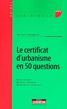 Le certificat d'urbanisme en 50 questions