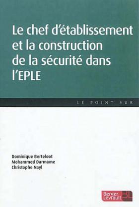 Le chef d'établissement et la construction de la sécurité dans l'EPLE