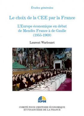 Le choix de la CEE par la France