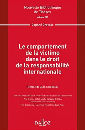 Le comportement de la victime dans le droit de la responsabilité internationale