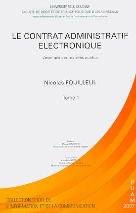 Le contrat administratif électronique (2 volumes)