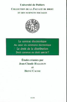Le contrat électronique, au coeur du commerce électronique - Le droit de la distribution, droit commun ou droit spécial ?