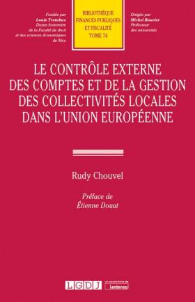 Le contrôle externe des comptes et de la gestion des collectivités locales dans l'Union européenne