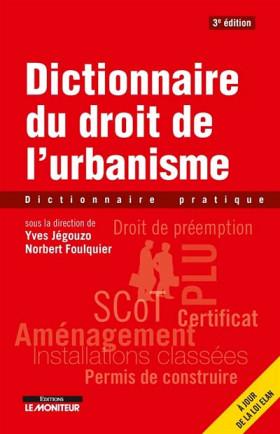 Dictionnaire du droit de l'urbanisme