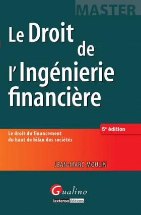 Le droit de l'ingénierie financière