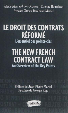 Le droit des contrats réformé : l'essentiel des points-clés - The New French Contract Law: An Overview of the Key Points