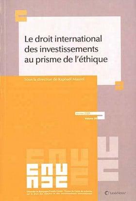 Le droit international des investissements au prisme de l'éthique