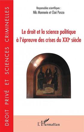 Le droit et la science politique à l'épreuve des crises du XXIe siècle