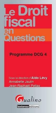 Le droit fiscal en questions - Programme DCG 4