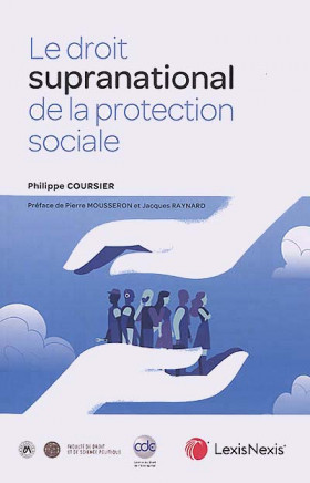 Le droit supranational de la protection sociale