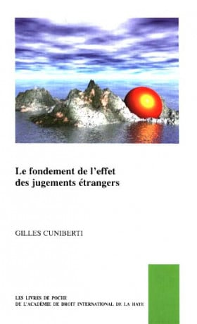 Le fondement de l'effet des jugements étrangers