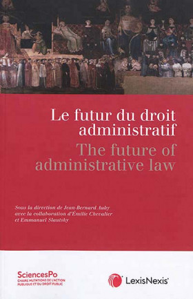 Le futur du droit administratif - The future of administrative law