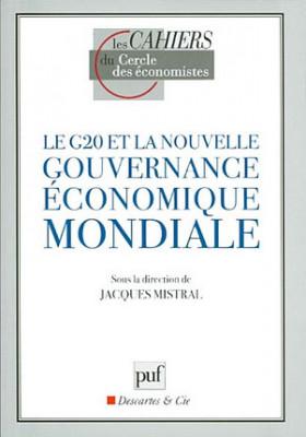 Le G20 et la nouvelle gouvernance économique mondiale