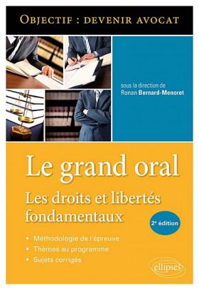 Le grand oral : les droits et libertés fondamentaux