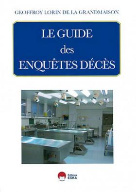Le guide des enquêtes décès