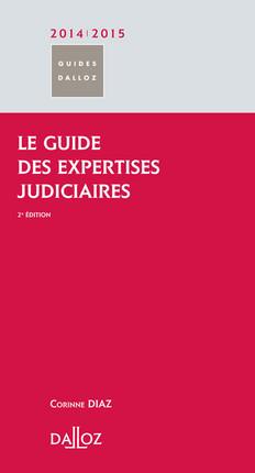 Le guide des expertises judiciaires 2014-2015