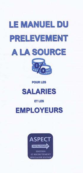 Le manuel du prélèvement à la source pour les salariés et les employeurs