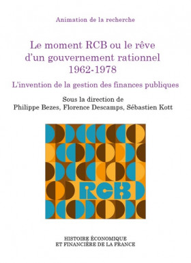 Le moment RCB ou le rêve d'un gouvernement rationnel 1962-1978