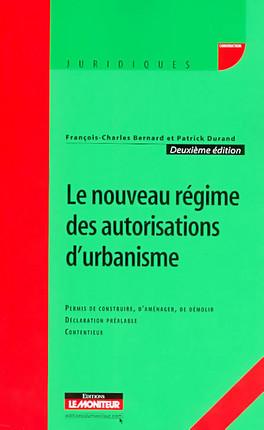 Le nouveau régime des autorisations d'urbanisme
