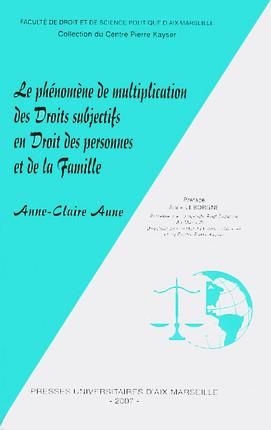 Le phénomène de multiplication des droits subjectifs en droit des personnes et de la famille