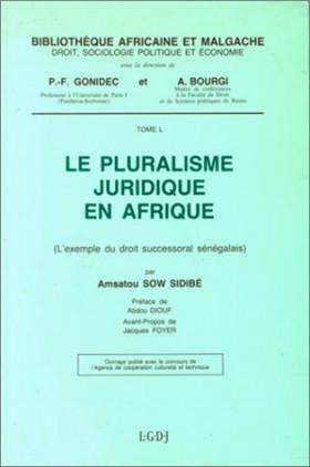 Le pluralisme juridique en Afrique, l'exemple du droit successoral sénégalais