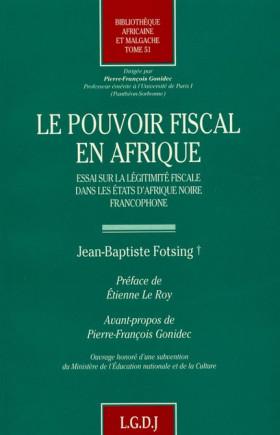 Le pouvoir fiscal en Afrique