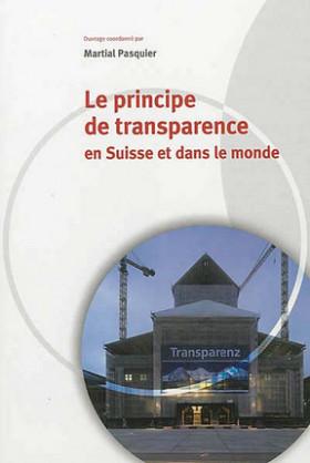 Le principe de transparence en Suisse et dans le monde