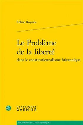 Le problème de la liberté dans le constitutionnalisme britannique