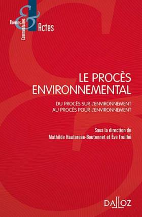 Le procès environnemental