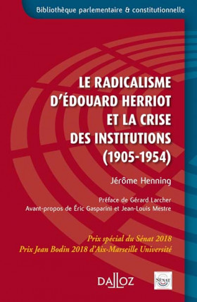 Le radicalisme d'Edouard Herriot et la crise des institutions (1905-1954)