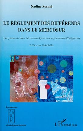 Le règlement des différends dans le Mercosur