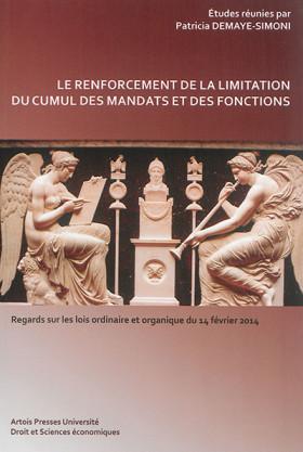 Le renforcement de la limitation du cumul des mandats et des fonctions