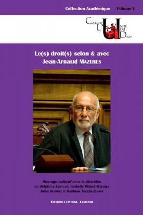 Le(s) droit(s) selon & avec Jean-Arnaud Mazeres