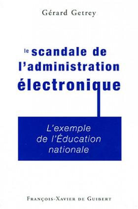 Le scandale de l'administration électronique