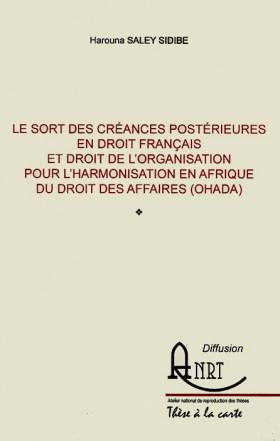 Le sort des créances postérieures en droit français et droit de l'Organisation pour l'Harmonisation en Afrique du Droit des Affaires (OHADA)